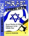 Israel Undercover: Secret Warfare and Hidden Diplomacy in the Middle East