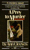 A Prey To Murder by Ann Cleeves
