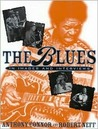 The Blues: In Images and Interviews