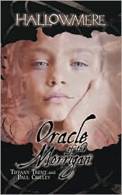 Oracle of the Morrigan (Hallowmere, #6)