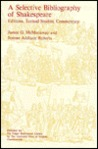 Selective Bibliography of Shakespeare: Editions, Textual Studies, Commentary