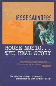 House Music.the Real Story