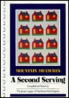 Mountain Measures: A Second Serving: A Collection of West Virginia Recipes