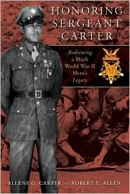 Honoring Sergeant Carter: Redeeming a Black World War II Hero's Legacy