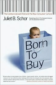 Born to Buy by Juliet B. Schor