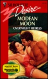 Overnight Heiress by Modean Moon