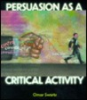 Persuasion As a Critical Activity