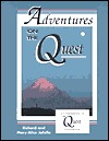 Adventures on the Quest by Richard Jafolla