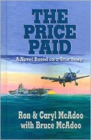 The Price Paid, a Novel Based On A True Story