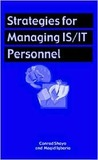 Strategies for Manging Is/It Personnel by Conrad Shayo