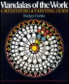 Mandalas of The World: A Meditating & Painting Guide
