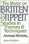 The Music of Britten and Tippett: Studies in Themes and Techniques