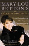 Mary Lou Retton's Gateways to Happiness