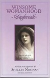 Winsome Womanhood: Daybreak--Familiar Talks on Life and Conduct by Margaret Elizabeth Sangster, Journal Edition