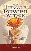 The Female Power Within by Marilyn Graman