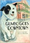 Gumbo Goes Downtown