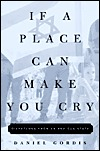If a Place Can Make You Cry If a Place Can Make You Cry If a Place Can Make You Cry