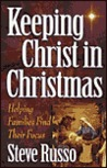 Keeping Christ in Christmas: Helping Families Find Their Focus