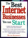 The Best Internet Businesses You Can Start