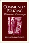 Community Policing: Classical Readings