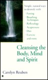 Cleasing the body mind and spirit