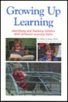 Growing Up Learning: Identifying & Teaching Children with Different Learning Styles