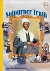 Sojourner Truth (History Maker Bios Series)