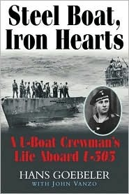 Steel Boat, Iron Hearts by Hans Goebeler