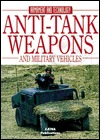 Anti-Tank Weapons and Military Vehicles by Octavio Diez