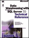 Data Warehousing with Microsoft SQL Server 7.0 Technical Refe... by Jake Sturm