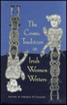 The Comic Tradition in Irish Women Writers