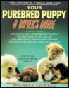 Your Purebreed Puppy: A Buyer's Guide