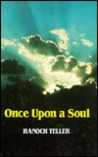 Once upon a Soul: Stories of Striving and Yearning