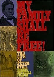 My Family Shall Be Free! by Dennis Brindell Fradin