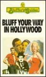 Bluff Your Way in Hollywood