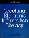 Teaching Electronic Information Literacy by Donald A. Barclay