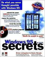Windows 95 Secrets [With Includes Remote Computing Tools, HTML Editors...]