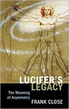 Lucifer's Legacy: The Meaning of Asymmetry