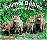 Animal Babies: A Counting Book