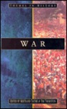 War: Identities in Conflict 1300-2000 (Themes in History (Sutton Publishing).)