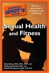 The Complete Idiot's Guide to Sexual Health and Fitness