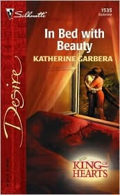 In Bed With Beauty by Katherine Garbera