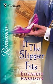 If the Slipper Fits by Elizabeth Harbison