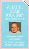 What to Name Your Baby: From Adam to Zoe