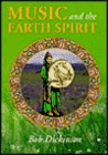 Music and the Earth Spirit