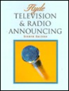 Television and Radio Announcing, Eighth Edition