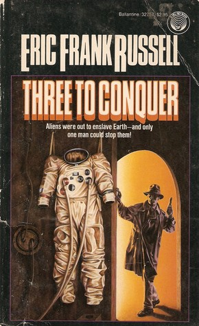Three to Conquer by Eric Frank Russell
