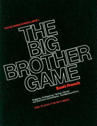 The Big Brother Game by Scott French