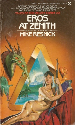 Eros at Zenith (Tales of the Velvet Comet #2)  - Mike Resnick 