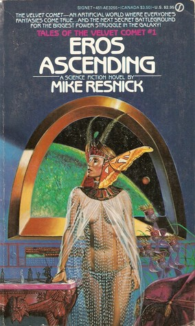 Eros Ascending (Tales of the Velvet Comet #1)  - Mike Resnick